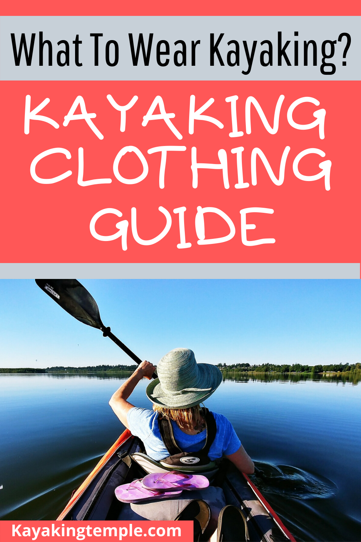 kayaking clothes