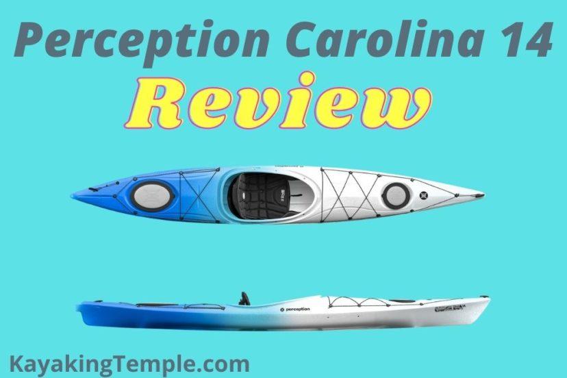 Perception Carolina 14 Kayak Review