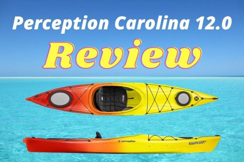 Perception Carolina 12 Kayak Review